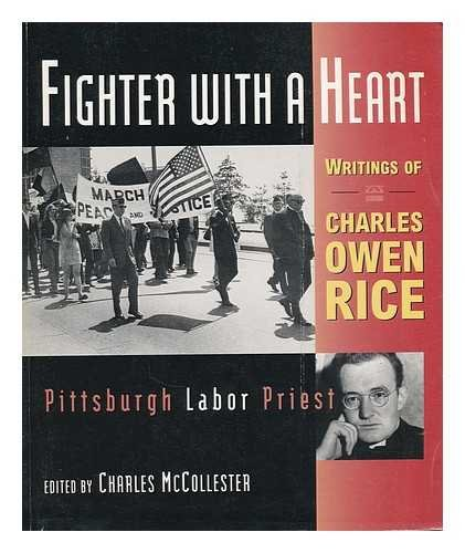 9780822956198: Fighter with a Heart: Writings of Charles Owen Rice, Pittsburgh Labor Priest