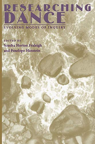 9780822956846: Researching Dance: Evolving Modes of Inquiry