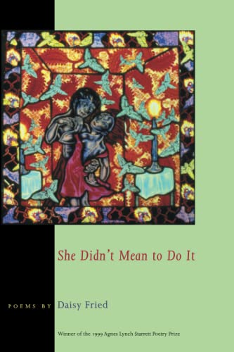 9780822957386: She Didn't Mean To Do It (Pitt Poetry Series)
