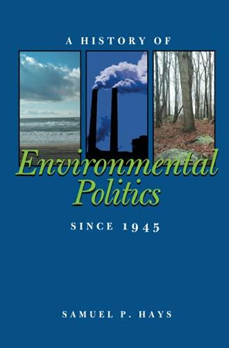 9780822957478: A History of Environmental Politics Since 1945