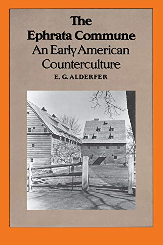 9780822958017: The Ephrata Commune: An Early American Counterculture