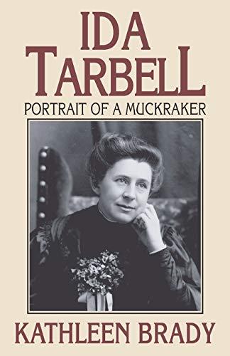 9780822958079: Ida Tarbell: Portrait of a Muckraker