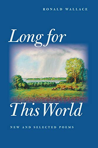 9780822958147: Long For This World: New And Selected Poems (Pitt Poetry Series)