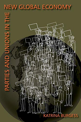 9780822958253: Parties And Unions In The New Global Economy (Pitt Latin American Studies)