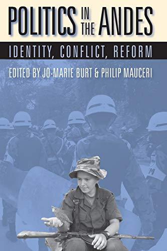 Politics In The Andes: Identity, Conflict, Reform (Pitt Latin American Series).: Mauceri, Philip (...