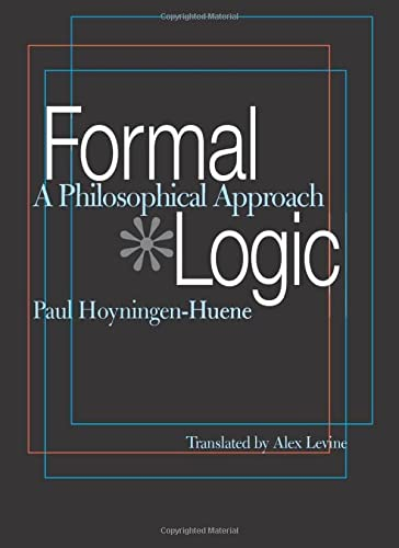 9780822958475: Formal Logic: A Philosophical Approach