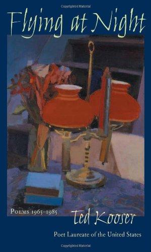Flying At Night: Poems 1965-1985 (Pitt Poetry: Ted Kooser