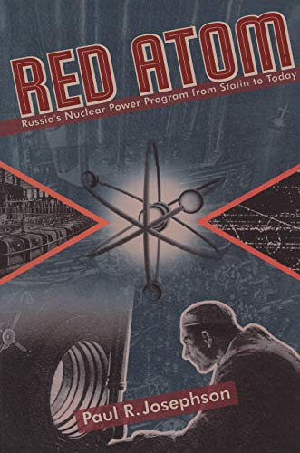 9780822958819: Red Atom: Russias Nuclear Power Program From Stalin To Today (Pitt Russian East European)