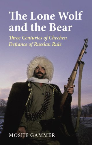 9780822958987: The Lone Wolf And the Bear: Three Centuries of Chechen Defiance of Russian Rule