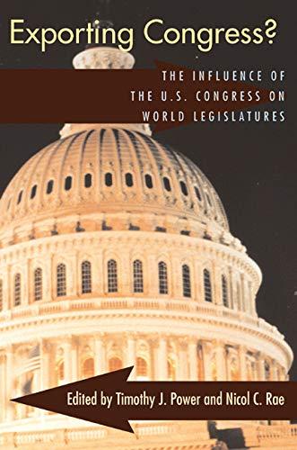 Exporting Congress?: The Influence of the U.S.: Carey, John M.;
