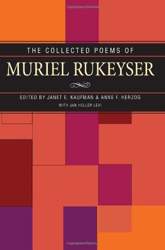 Collected Poems Of Muriel Rukeyser: Kaufman, Janet; Herzog,