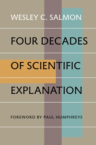9780822959267: Four Decades of Scientific Explanation