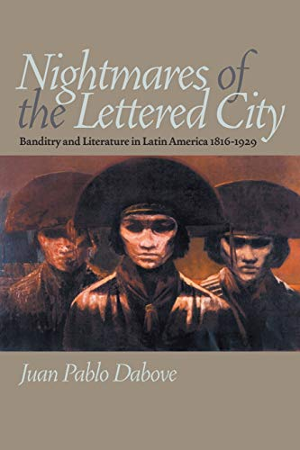 9780822959564: Nightmares of the Lettered City: Banditry and Literature in Latin America, 1816-1929 (Pitt Illuminations)