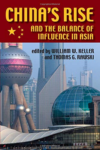 9780822959670: China's Rise and the Balance of Influence in Asia (The Security Continuum)