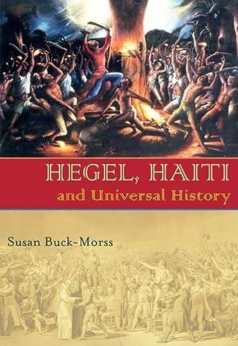 9780822959786: Hegel, Haiti, and Universal History (Pitt Illuminations)