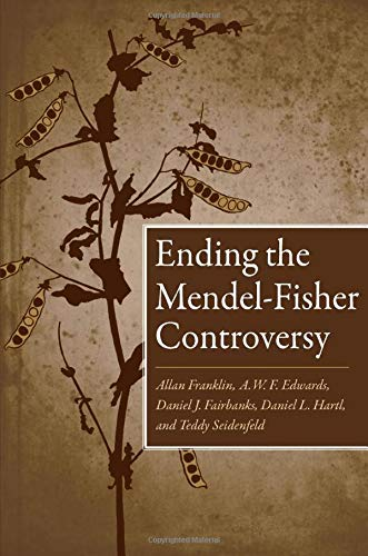 9780822959861: Ending the Mendel-Fisher Controversy