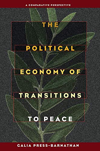 9780822960270: The Political Economy of Transitions to Peace: A Comparative Perspective (The Security Continuum)