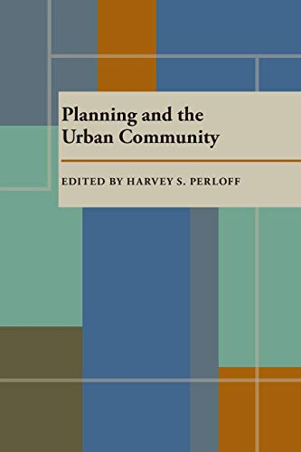 9780822960461: Planning and the Urban Community