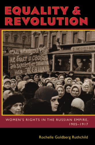 9780822960669: Equality and Revolution: Women's Rights in the Russian Empire, 1905–1917 (Pitt Russian East European)