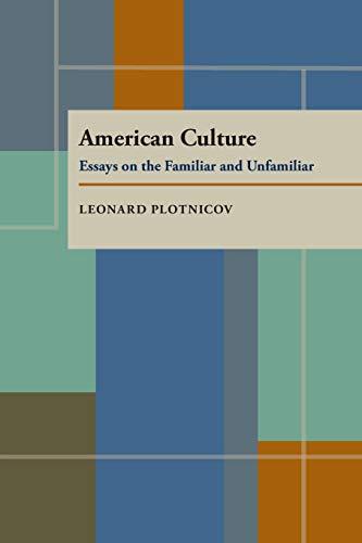 9780822960928: American Culture: Essays on the Familiar and Unfamiliar