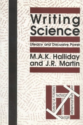 9780822961031: Writing Science: Literacy and Discursive Power