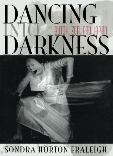 9780822961154: Dancing Into Darkness: Butoh, Zen, and Japan