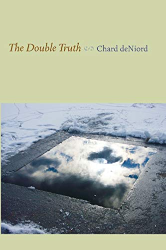 9780822961345: The Double Truth (Pitt Poetry Series)