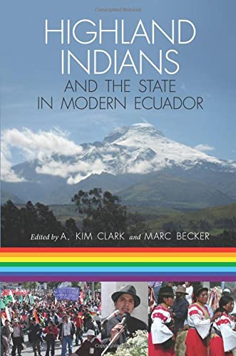 9780822961468: Highland Indians and the State in Modern Ecuador (Pitt Latin American Series)