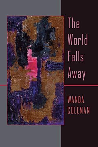 The World Falls Away: Coleman, Wanda
