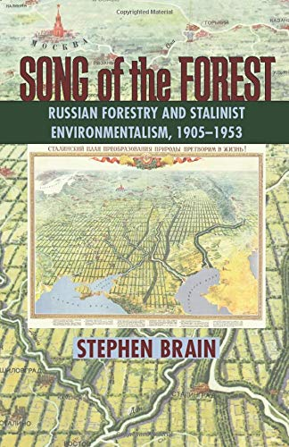 9780822961659: Song of the Forest: Russian Forestry and Stalinist Environmentalism, 1905–1953 (Pitt Russian East European)