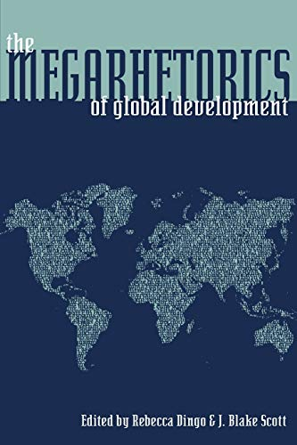 9780822961727: The Megarhetorics of Global Development (Pitt Comp Literacy Culture)