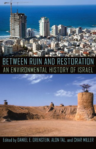 9780822962229: Between Ruin and Restoration: An Environmental History of Israel (History of the Urban Environment)