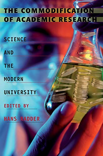 9780822962267: The Commodification of Academic Research: Science and the Modern University