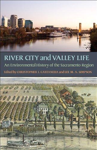 9780822962502: River City and Valley Life: An Environmental History of the Sacramento Region