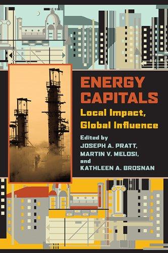 Energy Capitals: Pratt, Joseph A.