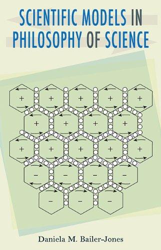Scientific Models in Philosophy of Science: Bailer-Jones, Daniela M.