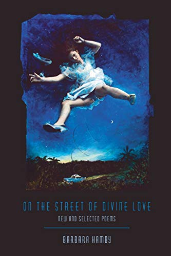 On the Street of Divine Love: New and Selected Poems