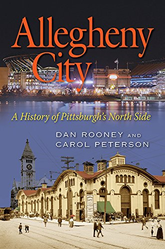 9780822963134: Allegheny City: A History of Pittsburgh's North Side