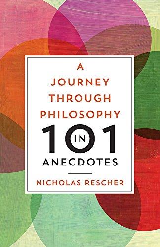 A Journey through Philosophy in 101 Anecdotes: Rescher, Nicholas
