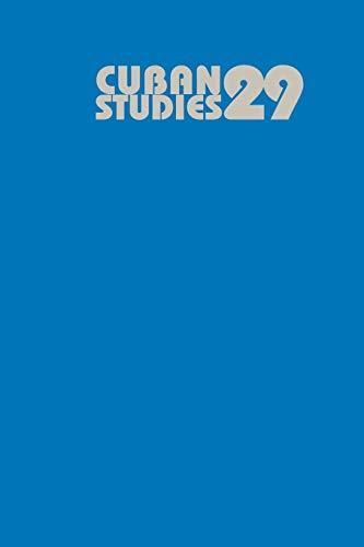 9780822963523: Cuban Studies 29 (Pittsburgh Cuban Studies)
