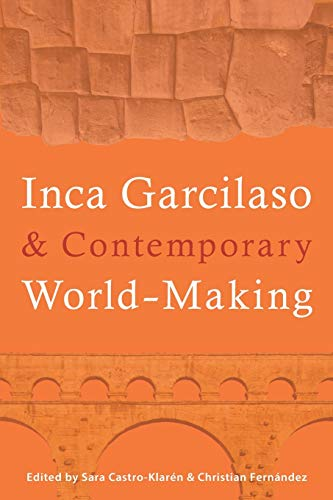 Inca Garcilaso and Contemporary World-Making (Paperback)