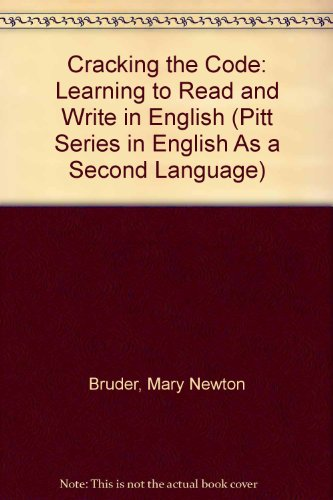 Cracking the Code: Learning to Read and: Mary Newton Bruder,