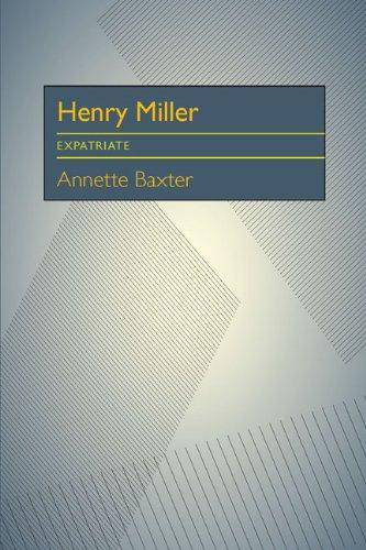9780822983767: Henry Miller: Expatriate