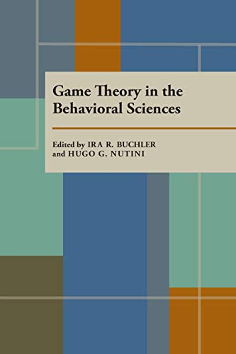 9780822984115: Game Theory in the Behavioral Sciences