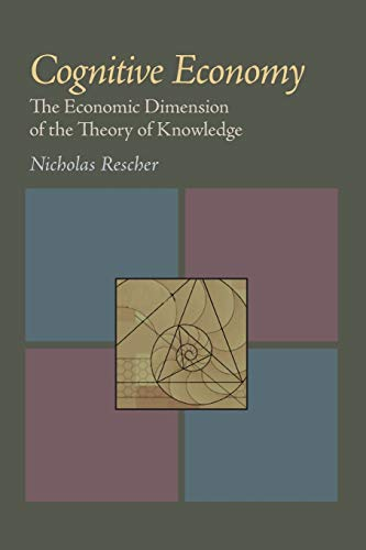 9780822985204: Cognitive Economy: The Economic Dimension of the Theory of Knowledge