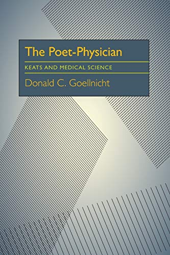 9780822985617: The Poet-Physician: Keats and Medical Science