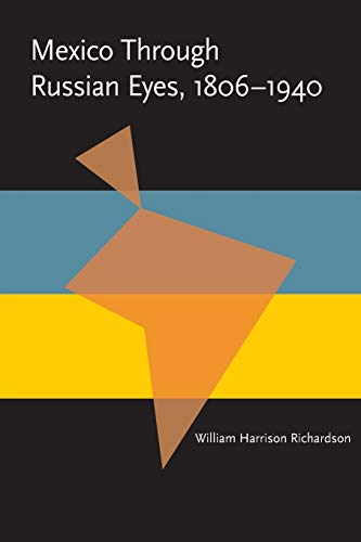 9780822985716: Mexico Through Russian Eyes, 1806-1940 (Pitt Latin American Series)