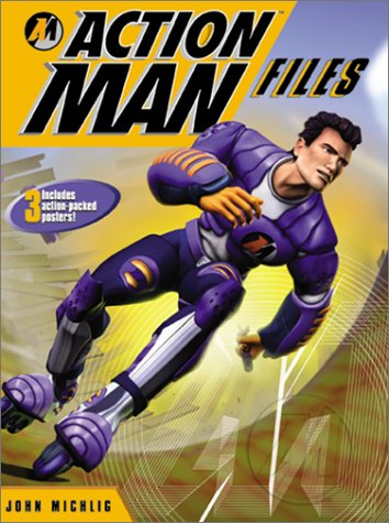 Action Man Files: Michlig, John