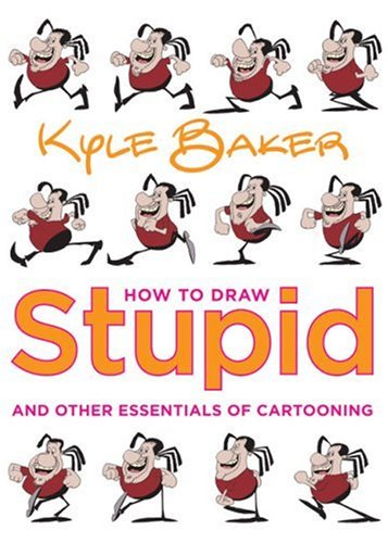 9780823001439: How to Draw Stupid and Other Essentials of Cartooning