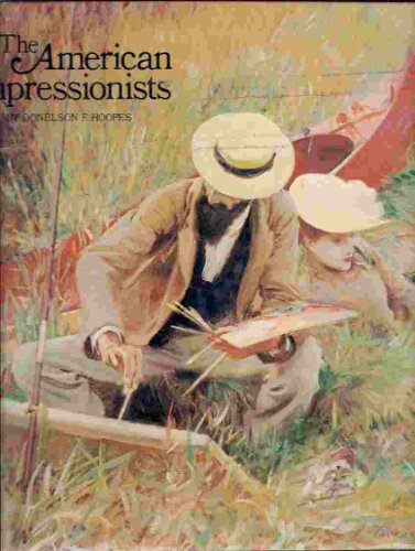 American Impressionists: Hoopes, Donelson F.